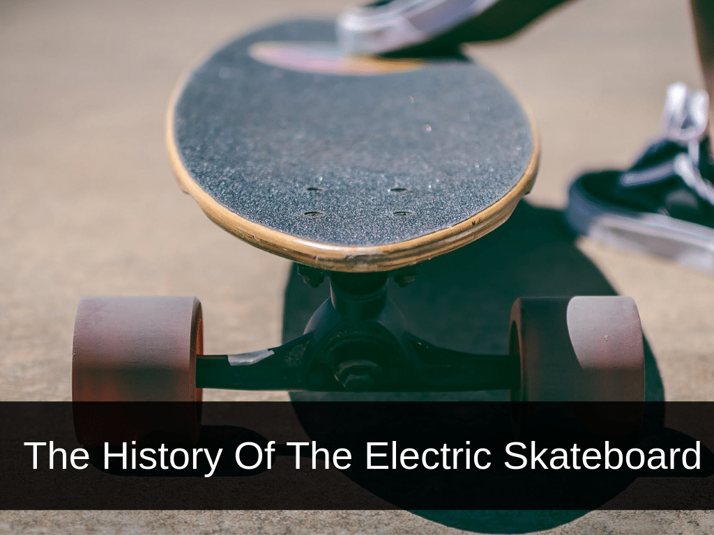 History of the electric skateboard