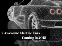 7 Awesome Electric Cars To Look Forward To In 2018
