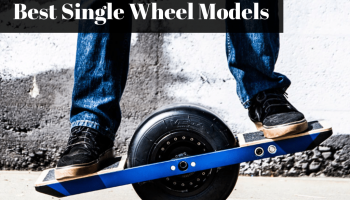 Best OneWheel & SingleWheel Models of 2019